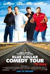 Blue Collar Comedy Tour Poster