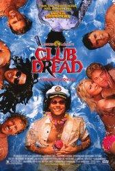 Club Dread Poster