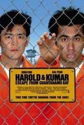 Harold and Kumar Escape from Guantanamo Bay Poster