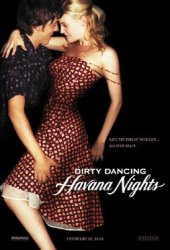 Dirty Dancing 2: Havana Nights Poster