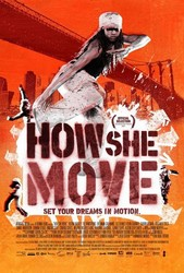 How She Move Poster