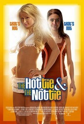 The Hottie and the Nottie Poster