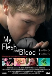 My Flesh and Blood Poster