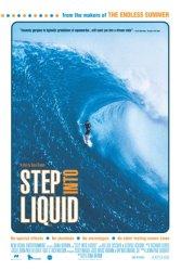 Step Into Liquid Poster