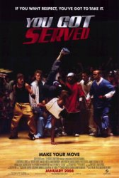 You Got Served Poster